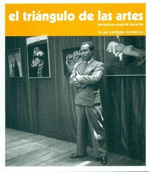 EL TRIANGULO DE LAS ARTES. BARCELONA-MADRID-TENERIFE