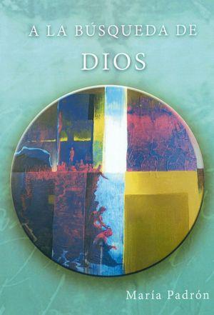 A LA BÚSQUEDA DE DIOS