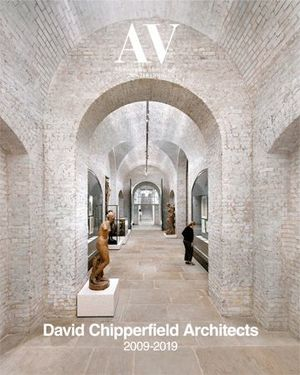 AV MONOGRAFIAS N. 209-210 DAVID CHIPPERFIELD ARCHITECTS 2009-2019