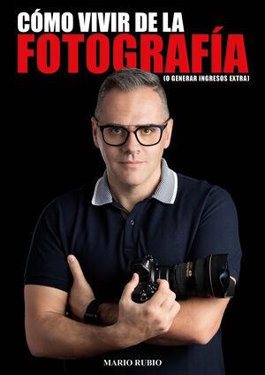 COMO VIVIR DE LA FOTOGRAFIA O GENERAR INGRESOS EXTRA