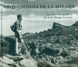 ARQUEOLOGÍA DE LA MIRADA