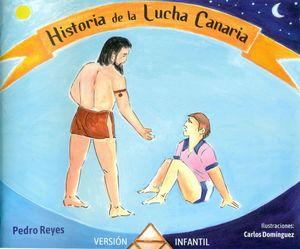 HISTORIA DE LA LUCHA CANARIA