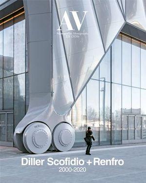 AV MONOFGRAFÍAS N.221 DILLER SCOFIDIO + RENFRO 2000-2020