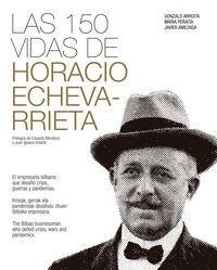 LAS 150 VIDAS DE HORACIO ECHEVARRIETA