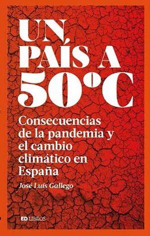 UN PAÍS A 50 GRADOS CENTÍGRADOS