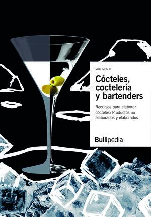 CÓCTELES, COCTELERÍA Y BARTENDERS - III RECUERSOS PARA ELABORAR COCTELES
