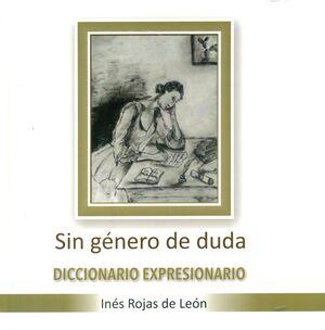 SIN GÉNERO DE DUDA. DICCIONARIO EXPRESIONARIO