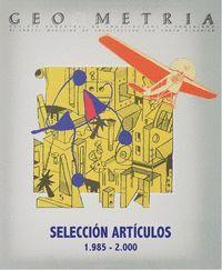 GEOMETRIA. SELECCION DE ARTICULOS 1985-2000
