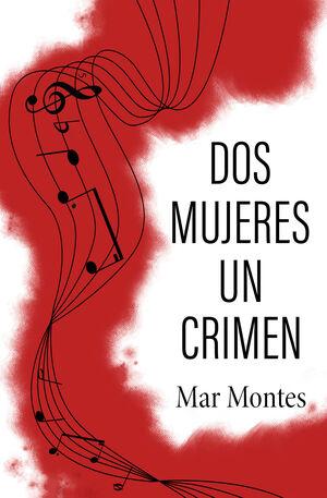 DOS MUJERES, UN CRIMEN