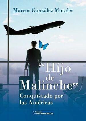 HIJO DE MALINCHE