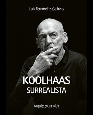 KOOLHAAS SURREALISTA