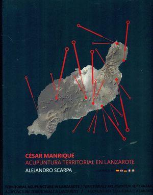 CÉSAR MANRIQUE, ACUPUNTURA TERRITORIAL EN LANZAROTE