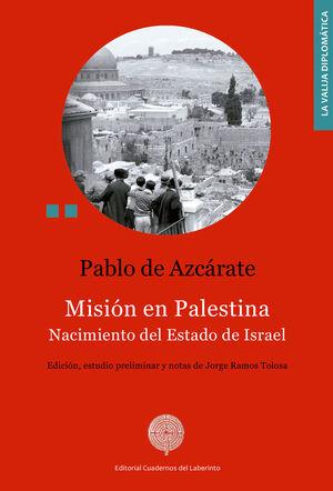 MISIÓN EN PALESTINA. NACIMIENTO DEL ESTADO DE ISRAEL