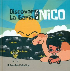 DISCOVER LA GERIA WITH NICO