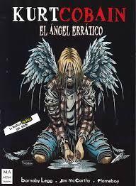 KURT COBAIN. EL ANGEL ERRÁTICO