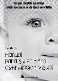 MANUAL PARA SU PRIMERA ESTIMULACION VISUAL