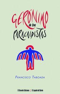 GERONIMO DE LOS PARACAIDISTAS