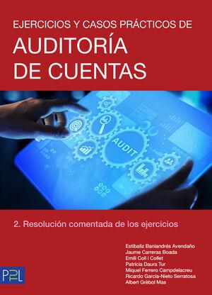 EJERCICIOS Y CASOS PRÁCTICOS DE AUDITORÍA DE CUENTAS T.2