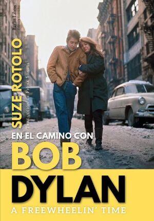 EN EL CAMINO CON BOB DYLAN