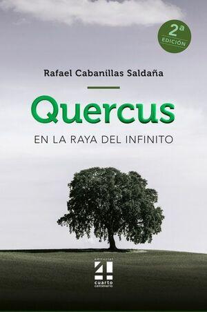 QUERCUS - EN LA RAYA DEL INFINITO
