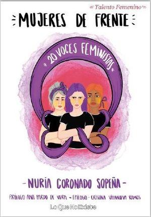MUJERES DE FRENTE. 20 VOCES FEMINISTAS
