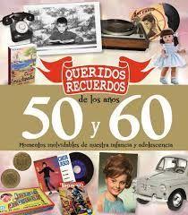 QUERIDOS RECUERDOS DE LOS AÑOS 50 Y 60 (CAJA)