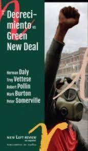 DECRECIMIENTO VS. GREEN NEW DEAL