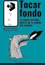 TOCAR FONDO. LA MANO INVISIBLE DETRÁS DE LA SUBIDA DEL ALQUILER
