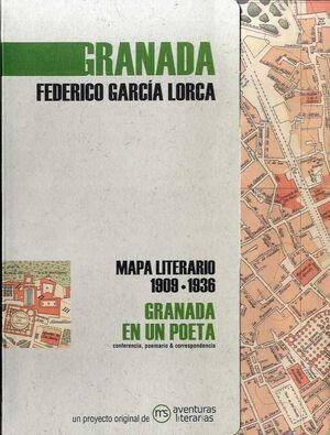 GRANADA EN UN POETA. MAPA LITERARIO 1909-1936