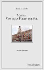 MADRID. VIDA DE LA PUERTA DEL SOL