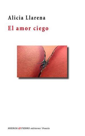 EL AMOR CIEGO