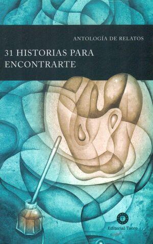 31 HISTORIAS PARA ENCONTRARTE