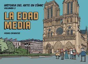 HISTORIA DEL ARTE EN COMIC. VOL. 2 LA EDAD MEDIA
