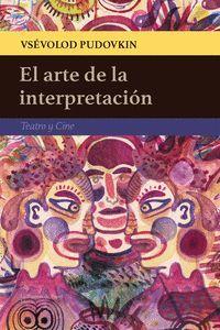 EL ARTE DE LA INTERPRETACION
