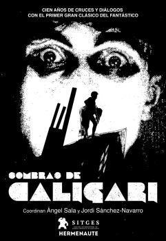 SOMBRAS DE CALIGARI: 100 AÑOS DE CRUCES Y DIÁLOGOS