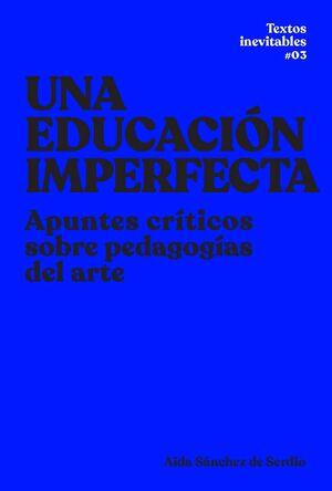 UNA EDUCACIÓN IMPERFECTA