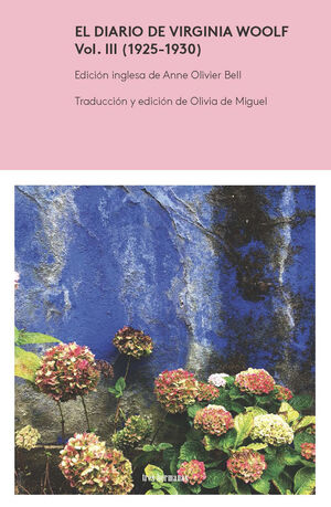 EL DIARIO DE VIRGINIA WOOLF, VOL. III (1925-1930)