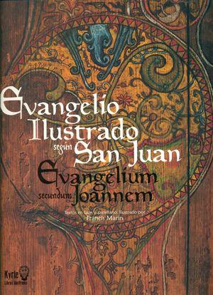 EVANGELIO ILUSTRADO SEGUN SAN JUAN