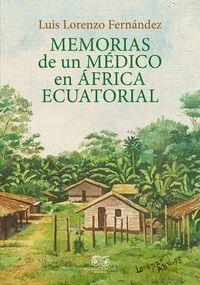 MEMORIAS DE UN MÉDICO EN AFRICA ECUATORIAL