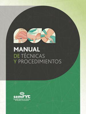 MANUAL DE TÉCNICAS Y PROCEDIMIENTOS