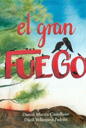 EL GRAN FUEGO