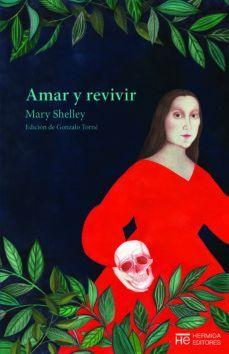 AMAR Y REVIVIR