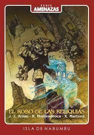 EL ROBO DE LAS RELIQUIAS. AMENZAS 3
