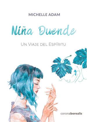 NIÑA DUENDE. UN VIAJE DEL ESPÍRITU