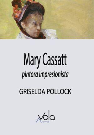 MARY CASSATT. PINTORA IMPRESIONISTA