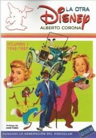 LA OTRA DISNEY VOL. 1 (1946-1967)