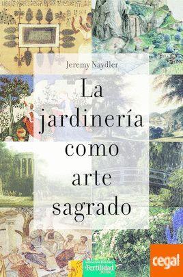 LA JARDINERIA COMO ARTE SAGRADO