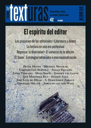 TEXTURAS 42 EL ESPÍRITU DEL EDITOR