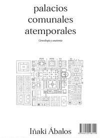 PALACIOS COMUNALES ATEMPORALES