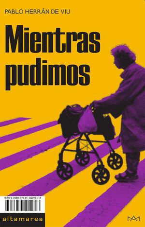 MIENTRAS PUDIMOS